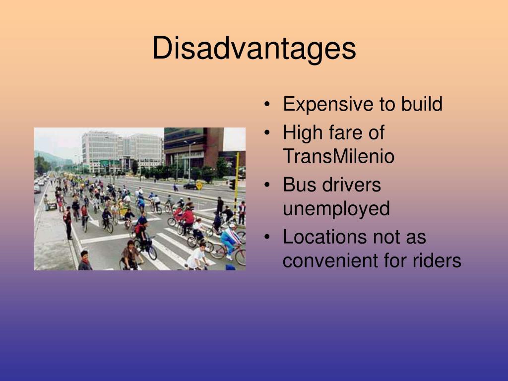 Disadvantages
