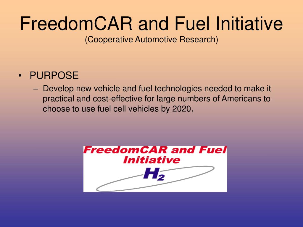 FreedomCAR and Fuel Initiative