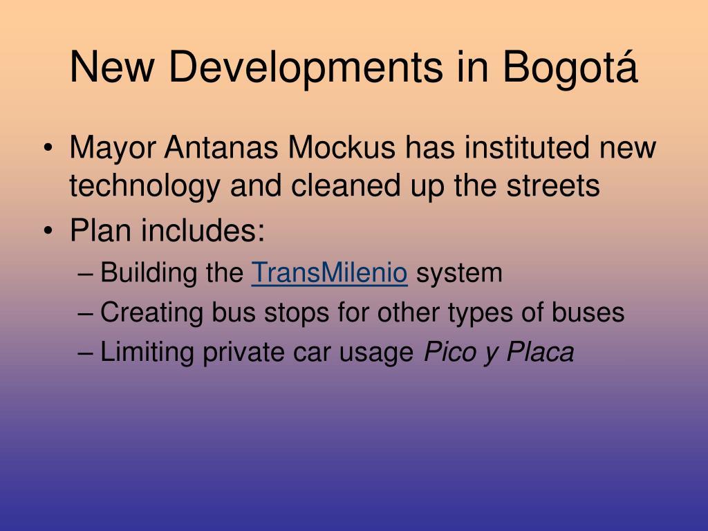 New Developments in Bogotá