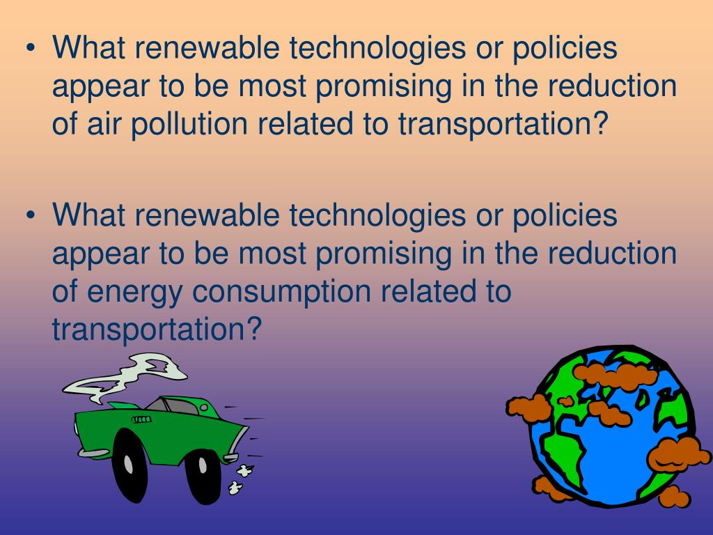 What renewable technologies or policies appear to be most promising in the reduction of air pollution related to transportation?
