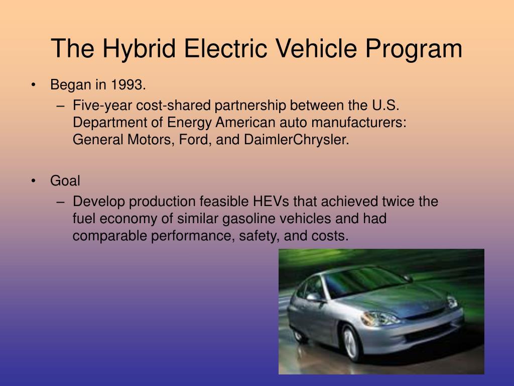 The Hybrid Electric Vehicle Program