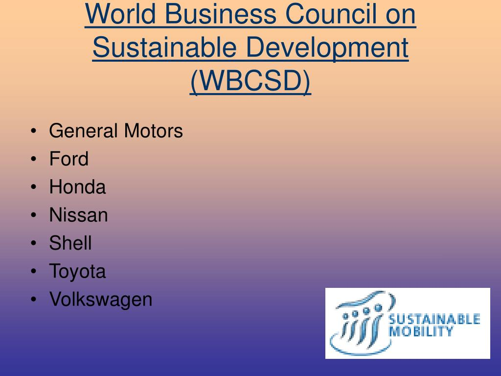 World Business Council on Sustainable Development (WBCSD)