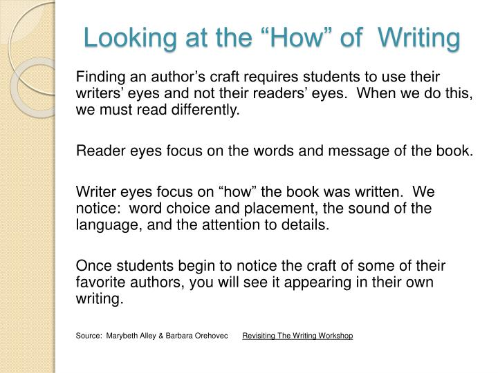 """Looking at the """"How"""" of  Writing"""