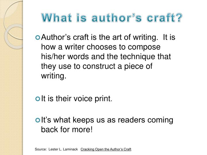 What is author's craft?