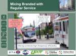 mixing branded with regular service