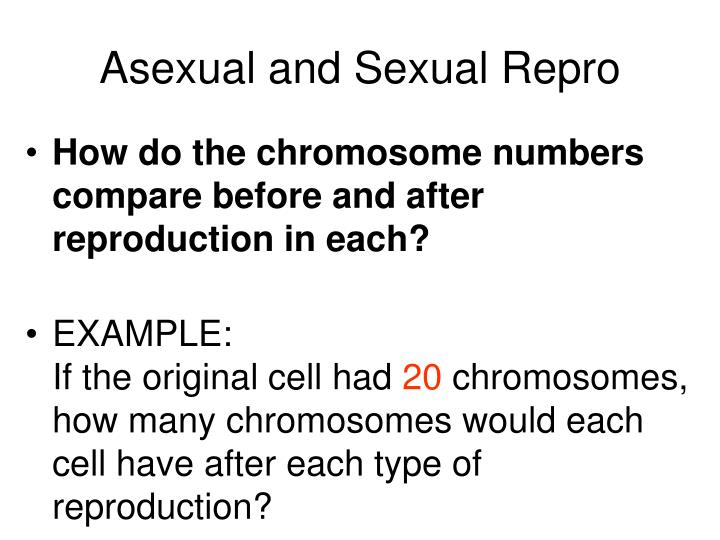 Asexual and Sexual Repro