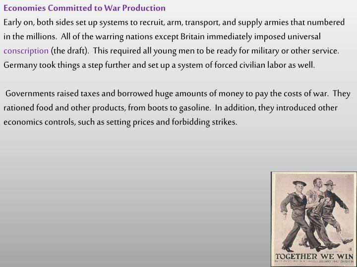 Economies Committed to War Production
