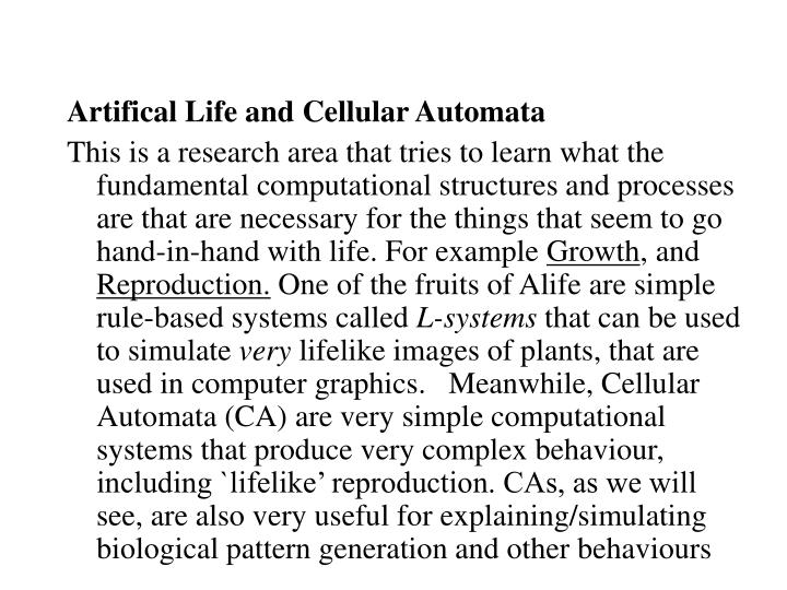 Artifical Life and Cellular Automata