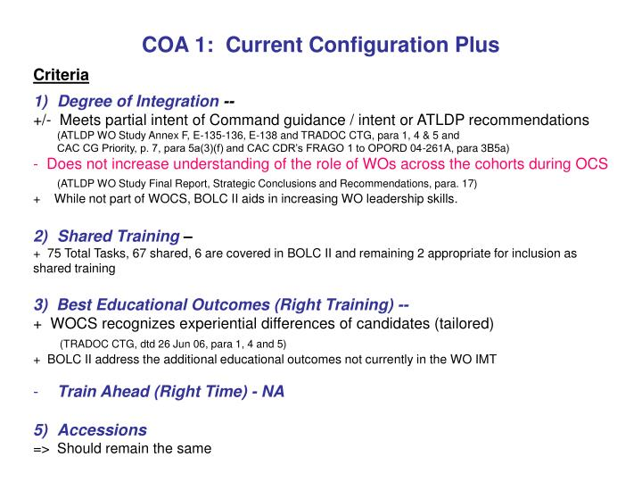 COA 1:  Current Configuration Plus