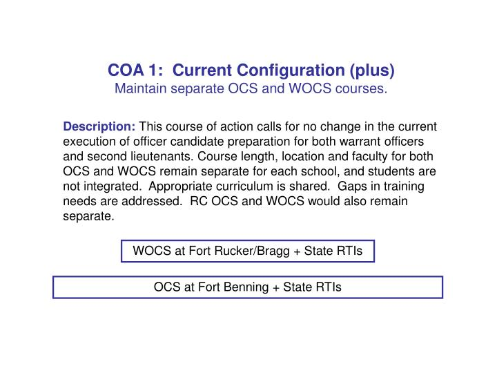 COA 1:  Current Configuration (plus)