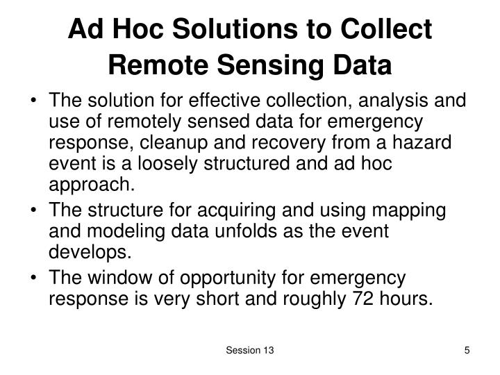 Ad Hoc Solutions to Collect Remote Sensing Data