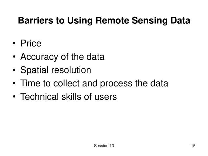 Barriers to Using Remote Sensing Data