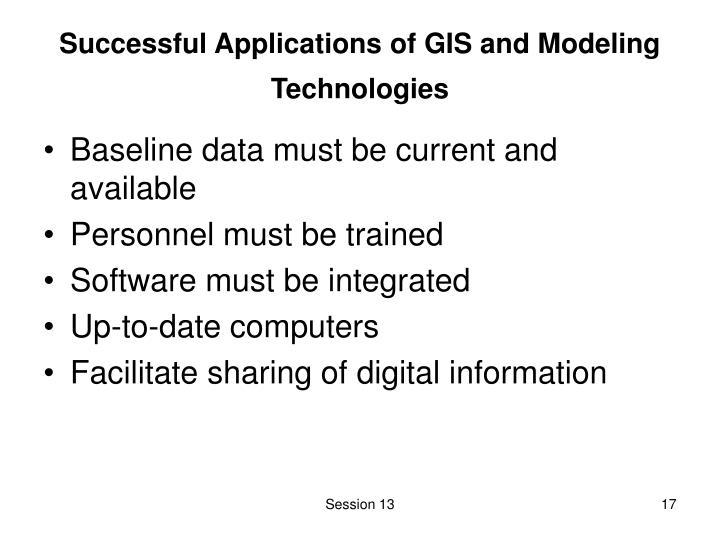 Successful Applications of GIS and Modeling Technologies
