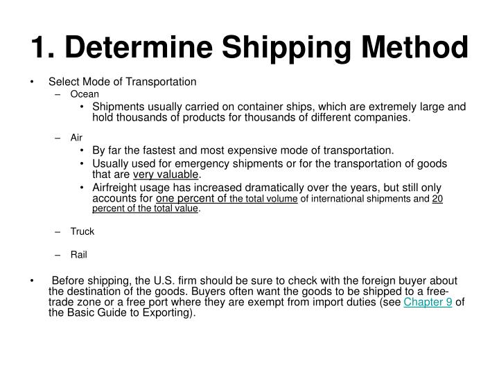 1 determine shipping method