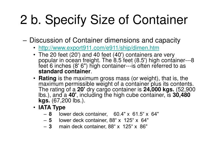 2 b. Specify Size of Container