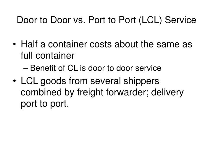 Door to Door vs. Port to Port (LCL) Service