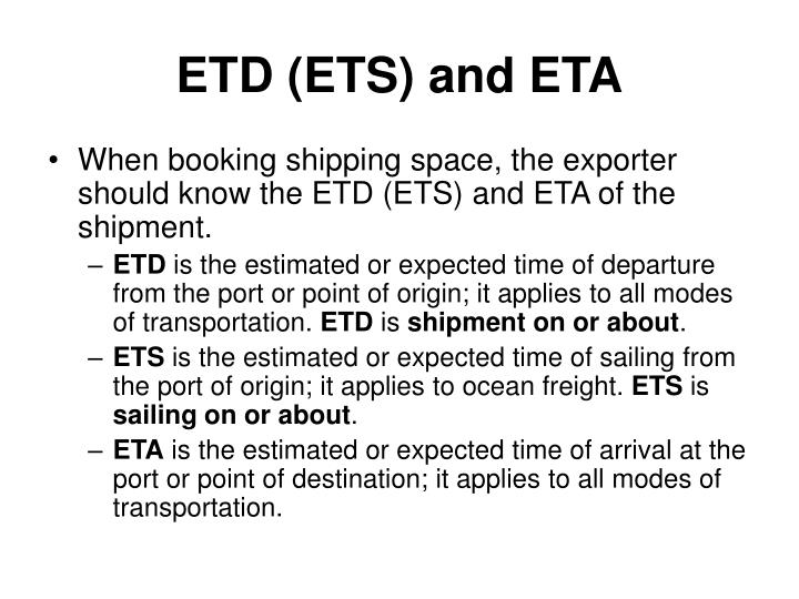 ETD (ETS) and ETA