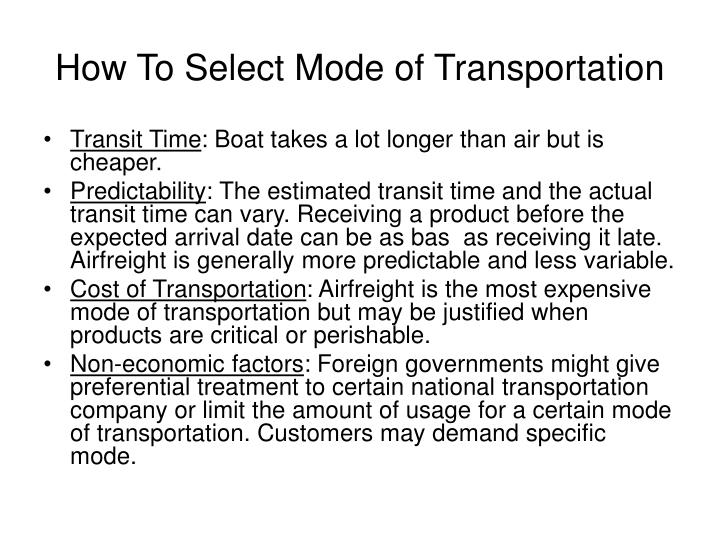 How to select mode of transportation