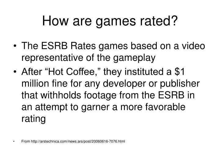 How are games rated?