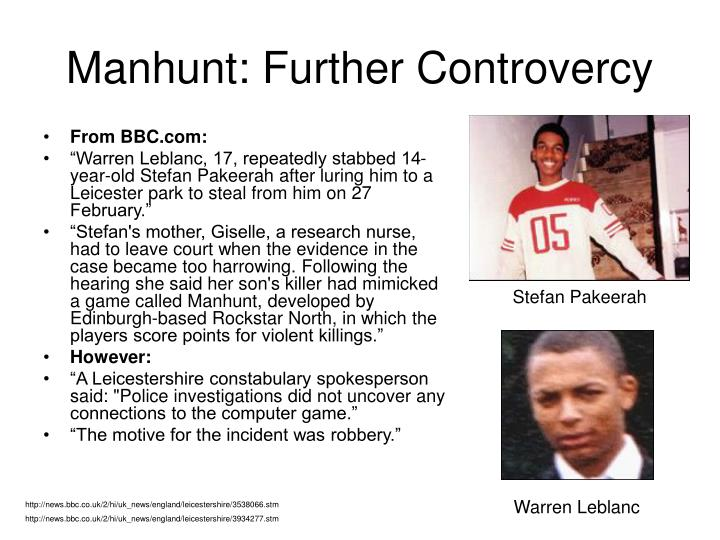 Manhunt: Further Controvercy