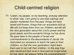 child centred religion