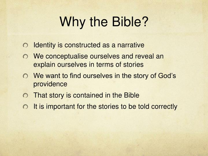Why the Bible?