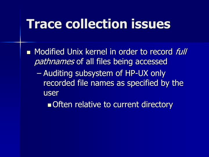 Trace collection issues