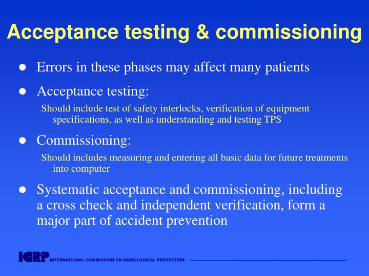Acceptance testing & commissioning
