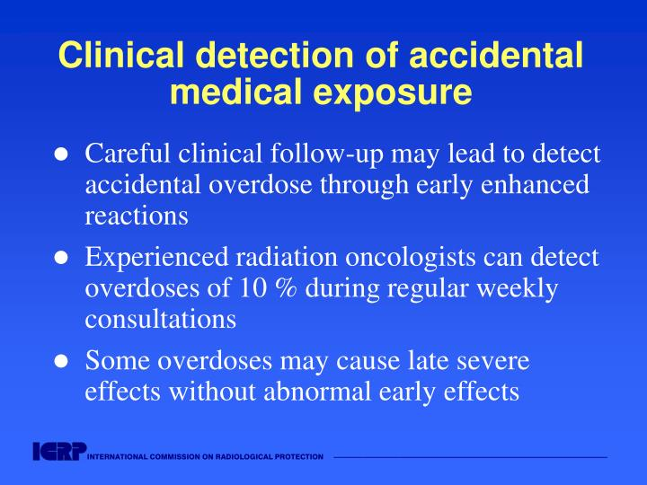 Clinical detection of accidental medical exposure