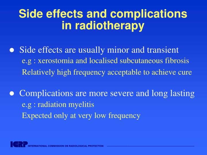 Side effects and complications in radiotherapy