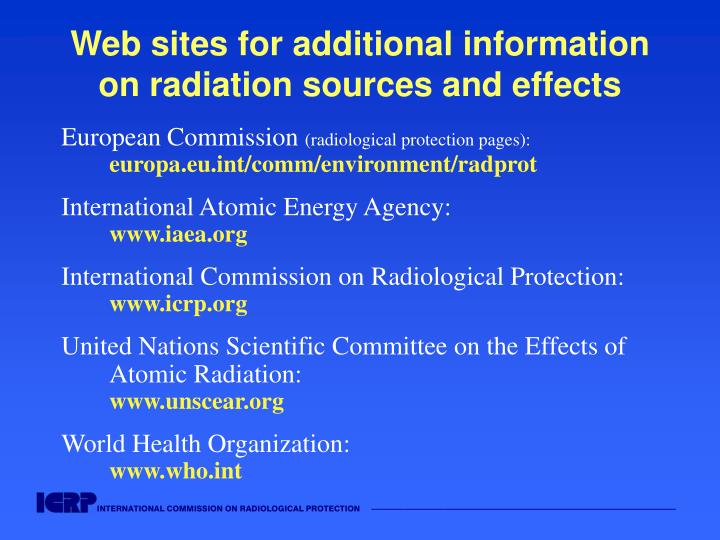 Web sites for additional information on radiation sources and effects