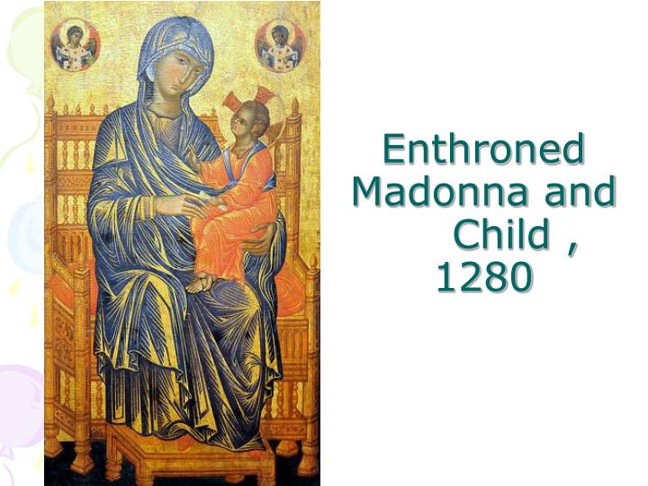 Enthroned Madonna and