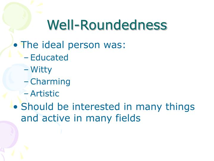 Well-Roundedness