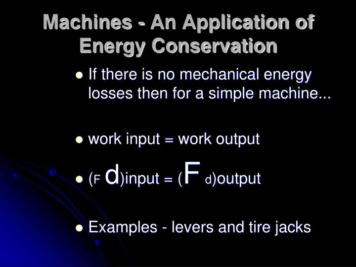 Machines - An Application of Energy Conservation
