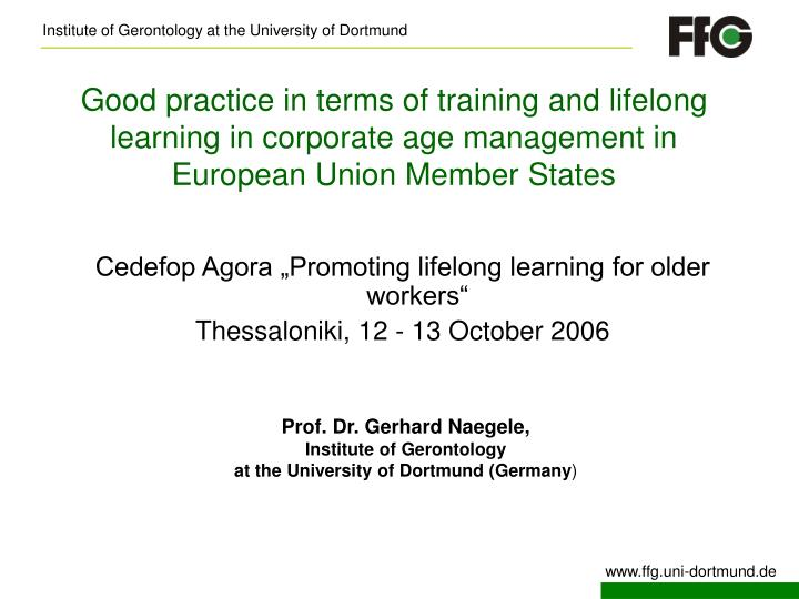 Good practice in terms of training and lifelong learning in corporate age management in  European Union Member States