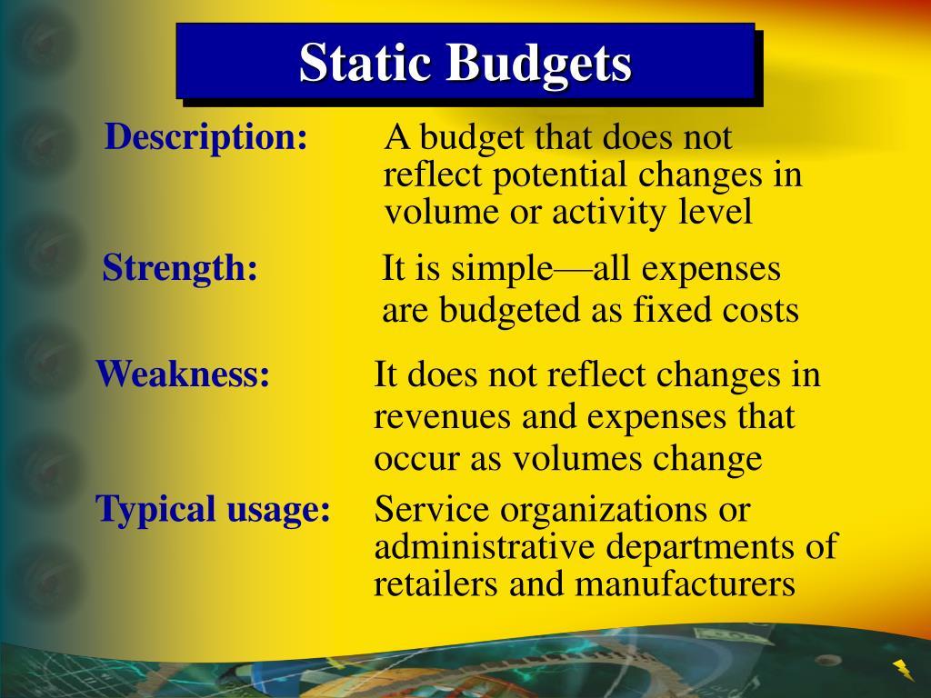 Static Budgets