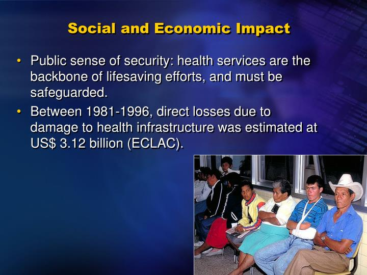 Social and Economic Impact