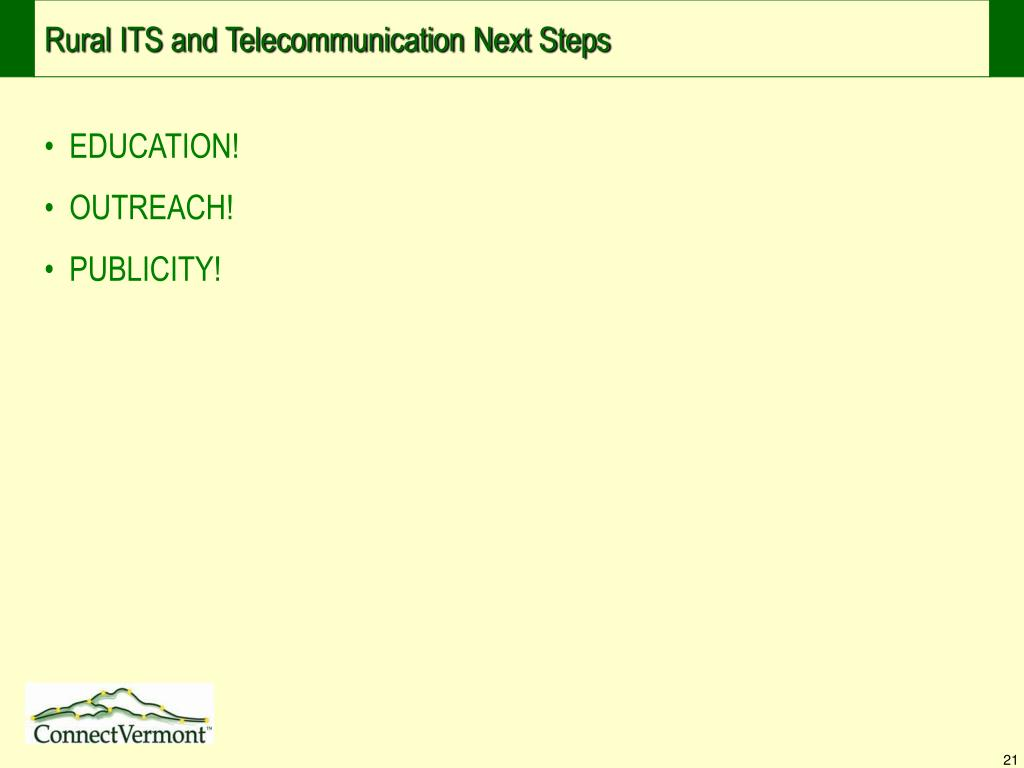 Rural ITS and Telecommunication Next Steps
