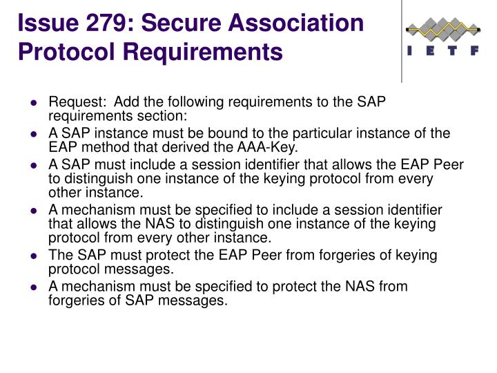 Issue 279: Secure Association Protocol Requirements