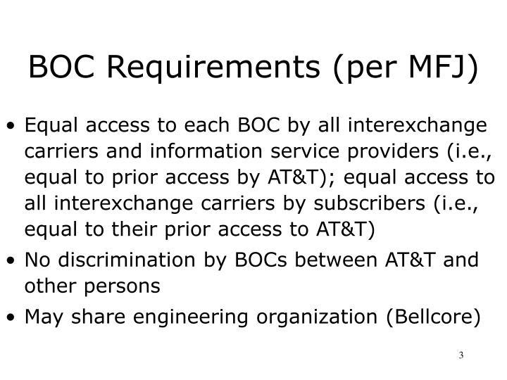 BOC Requirements (per MFJ)