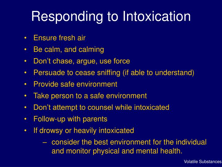 Responding to Intoxication
