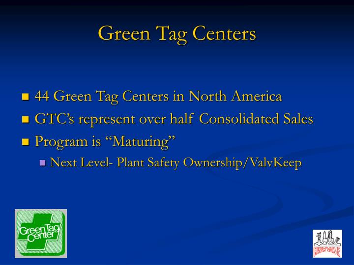 Green Tag Centers