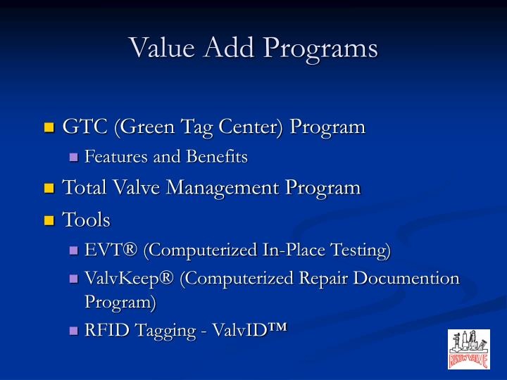 Value Add Programs