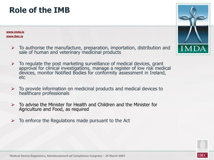 Role of the IMB