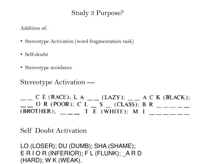 Study 3 Purpose?