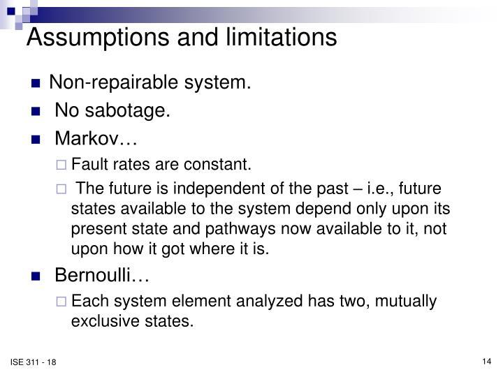 Assumptions and limitations