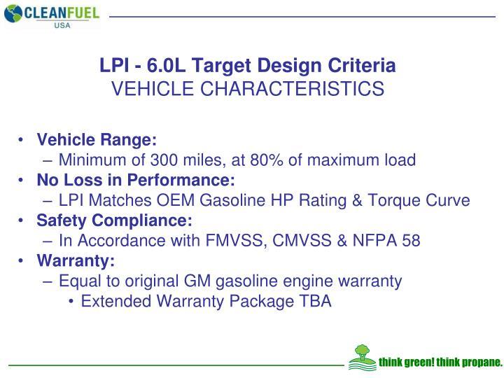 LPI - 6.0L Target Design Criteria