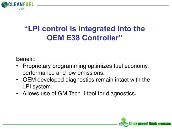 """""""LPI control is integrated into the OEM E38 Controller"""""""