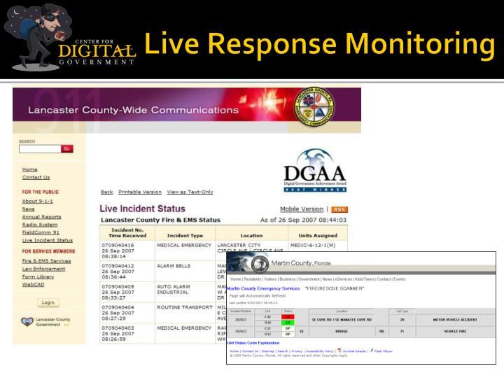Live Response Monitoring