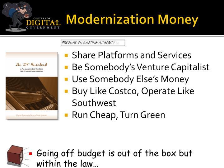 Modernization Money
